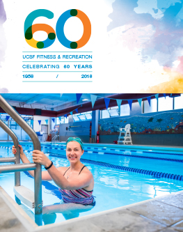 UCSF Fitness and Recreation Celebrating 60 years