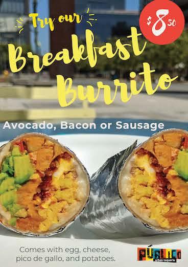 Breakfast Burrito only $8.50